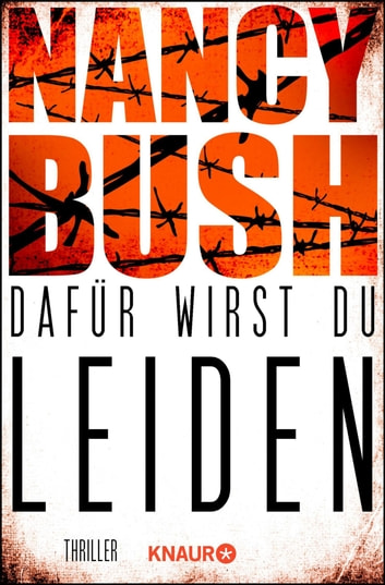 Dafür wirst du leiden - Thriller ebook by Nancy Bush