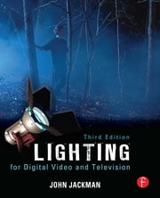 Lighting for Digital Video and Television ebook by John Jackman