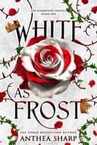 White as Frost ebook by