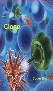 Clone ebook by Cuger Brant