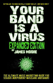 Your Band Is A Virus: Expanded Edition ebook by Kobo.Web.Store.Products.Fields.ContributorFieldViewModel