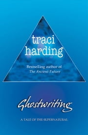 Ghostwriting ebook by Traci Harding
