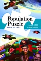 Population Puzzle - Boom or Bust? ebook by Laura E. Huggins, Hanna Skandera