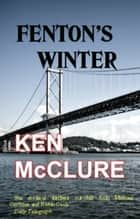 Fenton's Winter ebook by Ken McClure