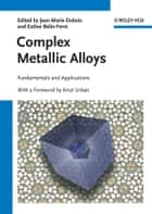Complex Metallic Alloys ebook by Jean-Marie Dubois,Knut Urban,Esther Belin-Ferré