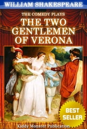 Two Gentlemen of Verona By William Shakespeare - With 30+ Original Illustrations,Summary and Free Audio Book Link ebook by William Shakespeare
