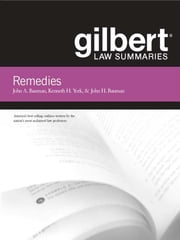 Gilbert Law Summaries on Remedies, 11th ebook by John Bauman, Kenneth York