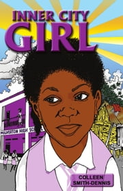 Inner City Girl ebook by Colleen Smith-Dennis