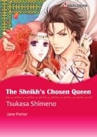 The Sheikh's Chosen Queen (Harlequin Comics) - Harlequin Comics ebook by Jane Porter, Tsukasa Shimeno