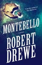 Montebello ebook by Robert Drewe