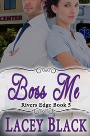 Boss Me ebook by Lacey Black