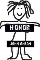 Honor ebook by John Anson