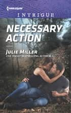 Necessary Action ebook by Julie Miller