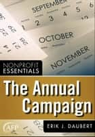 The Annual Campaign ebook by Erik J. Daubert