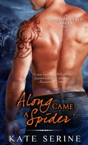 Along Came a Spider ebook by Kate SeRine