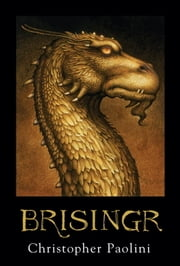 Brisingr (The Inheritance Cycle, Book 3) ebook by Christopher Paolini
