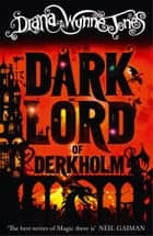 The Dark Lord of Derkholm ebook by