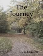 The Journey ebook by Jean Clements
