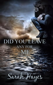 Did You Leave Any For Me? ebook by Sarah Hayes