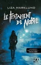 Le Testament de Nobel ebook by Liza Marklund