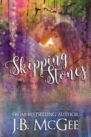 Skipping Stones ebook by JB McGee