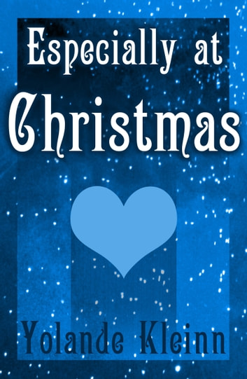 Especially at Christmas ebook by Yolande Kleinn