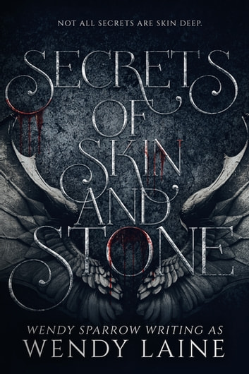Secrets of Skin and Stone ebook by Wendy Sparrow