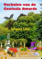 Verhalen van de Gentasia Awards ebook by Johanna Lime
