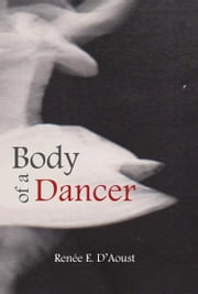 Body of a Dancer ebook by Kobo.Web.Store.Products.Fields.ContributorFieldViewModel