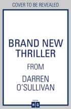 Darren O'Sullivan Book 3 ebook by Darren O'Sullivan