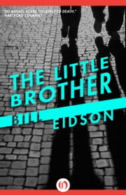 The Little Brother ebook by Bill Eidson