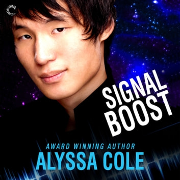 Signal Boost audiobook by Alyssa Cole