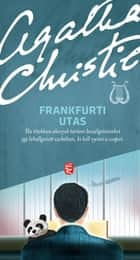 Frankfurti utas ebook by Agatha Christie