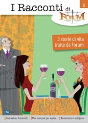 I Racconti Di Forum Vol 3 ebook by A.A-V.V.