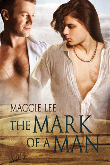The Mark of a Man ebook by Maggie Lee