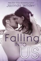 Falling Into Us ebook by