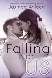 Falling Into Us ebook by Jasinda Wilder
