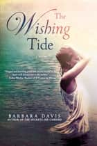 The Wishing Tide ebook by Barbara Davis