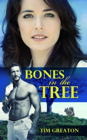 Bones In the Tree ebook by Tim Greaton