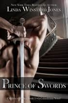 Prince of Swords - Children of the Sun, #3 ebook by Linda Winstead Jones