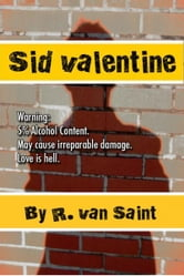 Sid Valentine ebook by Ro Van Saint