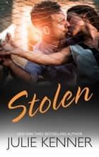 Stolen ebook by Julie Kenner