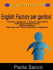 English Factory per Genitori ebook by Kobo.Web.Store.Products.Fields.ContributorFieldViewModel