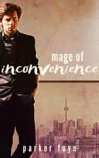 Mage of Inconvenience - Metaschemata Verse ebook by