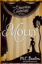 Molly - Edwardian Candlelight 2 ebook by