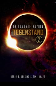 Tegenstand ebook by Jerry Jenkins, Tim Lahaye, Jeroen Kummer