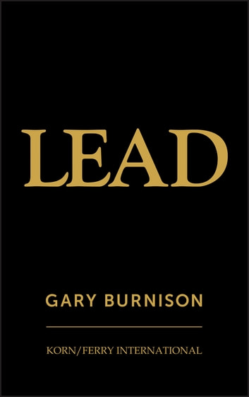 Lead ebook by Gary Burnison