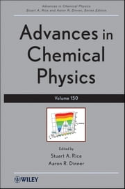 Advances in Chemical Physics ebook by Stuart A. Rice, Aaron R. Dinner