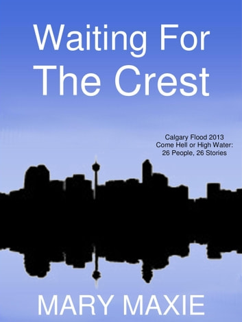 Waiting for the Crest ebook by Mary Maxie