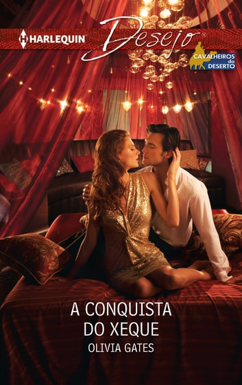 A conquista do xeque ebook by Olivia Gates